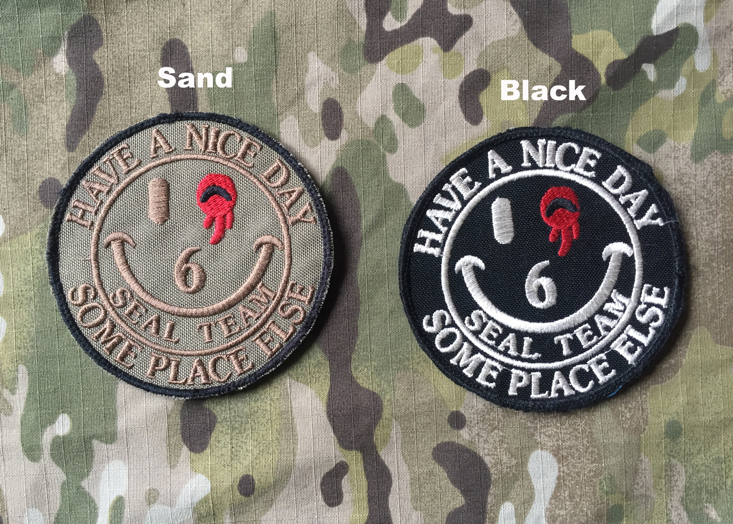 LaPatcheria Seal Team 6 Have a Nice Day Patch