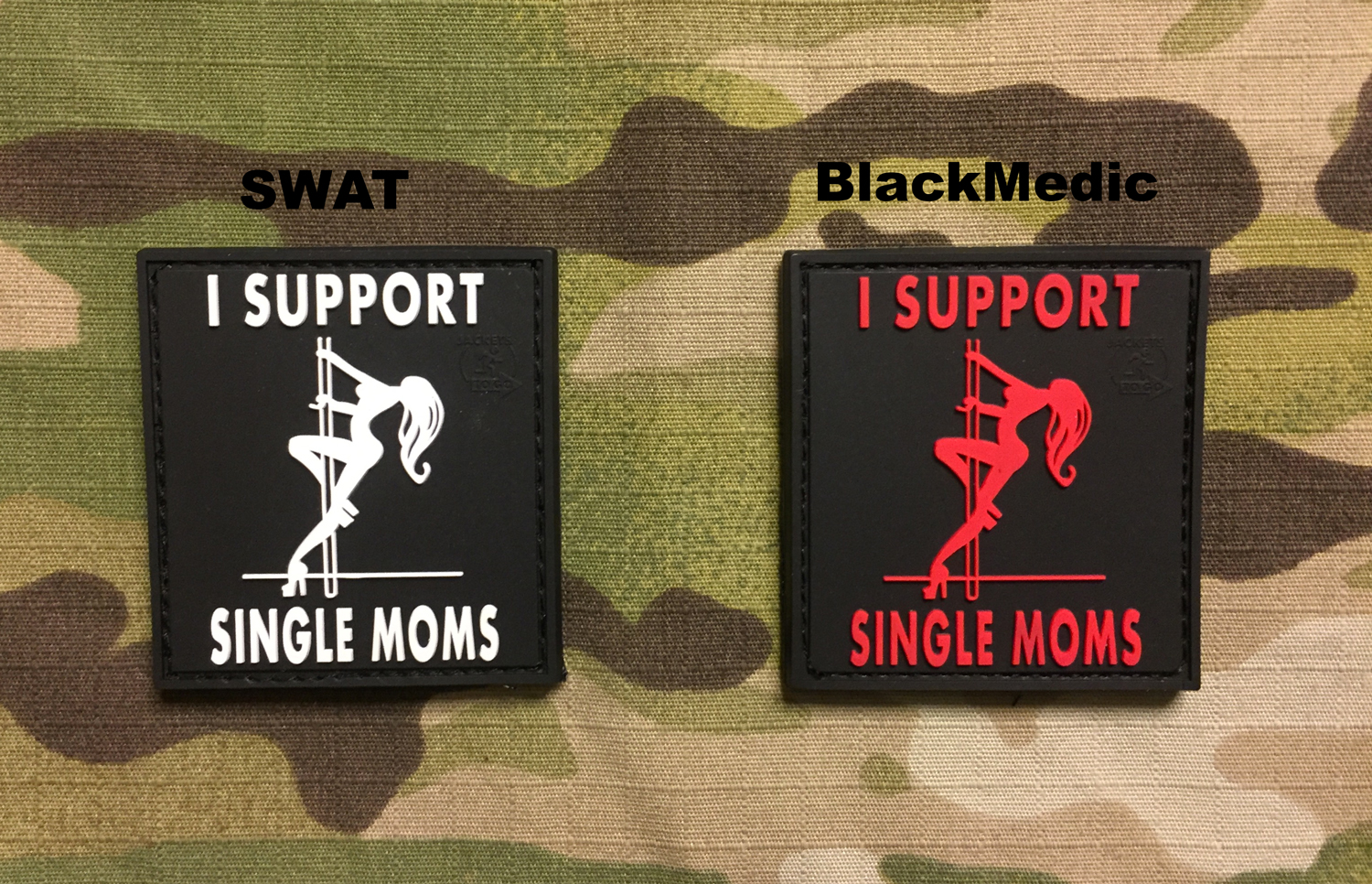 JTG I Support Single Moms PVC Patch